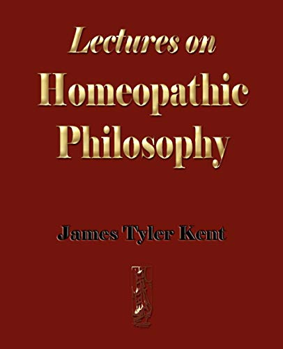 9781603861588: Lectures on Homeopathic Philosophy