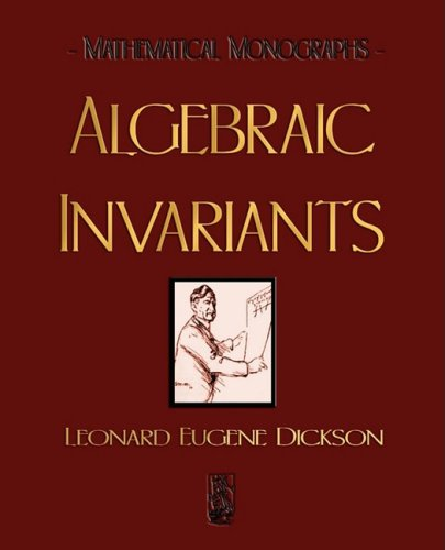 9781603861755: Algebraic Invariants