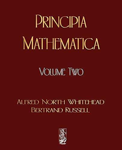 9781603861830: Principia Mathematica - Volume Two: 2