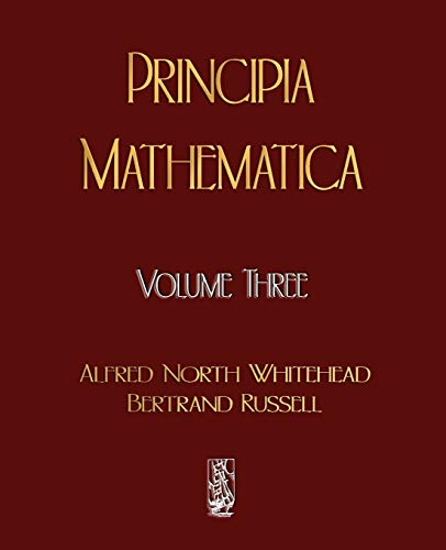 9781603861847: Principia Mathematica - Volume Three
