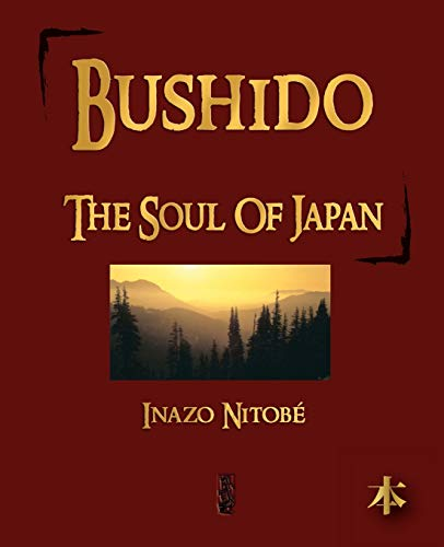 9781603861984: Bushido: The Soul of Japan