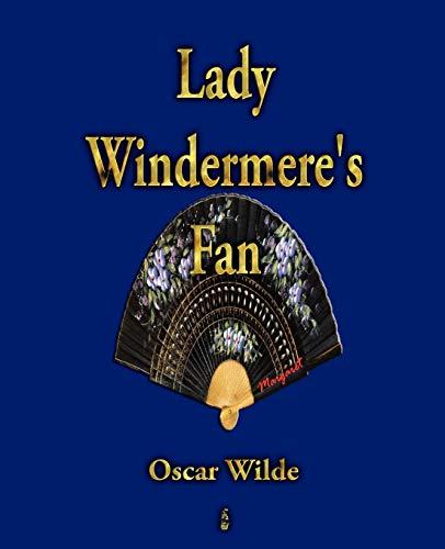 9781603862226: Lady Windermere's Fan