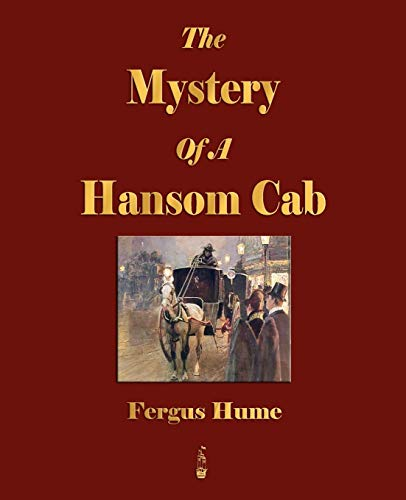 9781603862332: The Mystery of a Hansom Cab