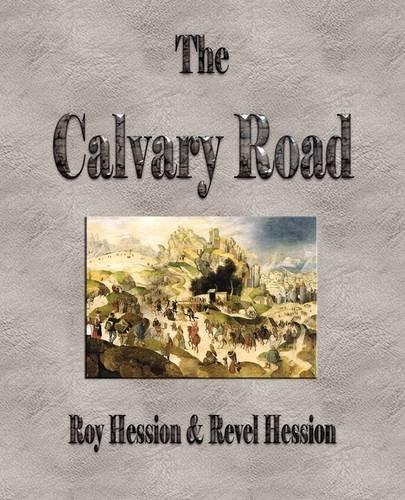9781603862516: The Calvary Road