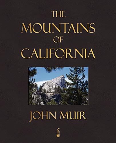 9781603862615: The Mountains Of California