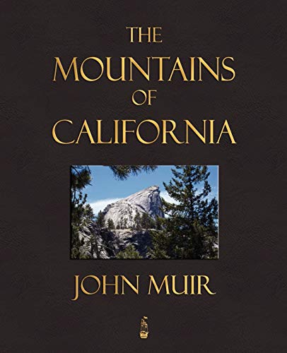9781603862615: The Mountains Of California