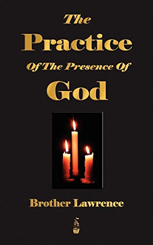 9781603862745: The Practice Of The Presence Of God