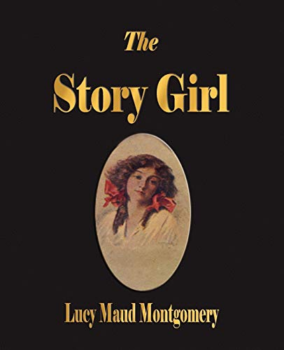 9781603862752: The Story Girl