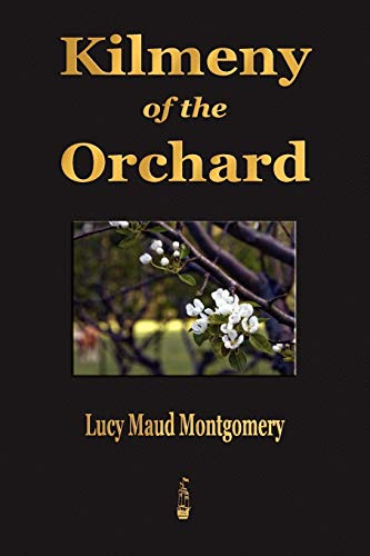 Kilmeny of the Orchard (1603862781) by Montgomery, Lucy Maud