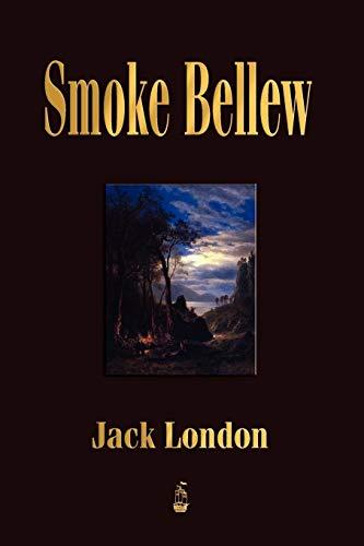 9781603862790: Smoke Bellew