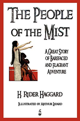 9781603862820: The People of the Mist - Illustrated