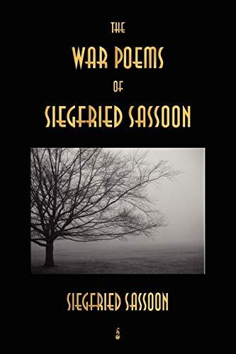 9781603862844: The War Poems of Siegfried Sassoon