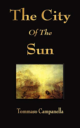 9781603862882: The City of the Sun