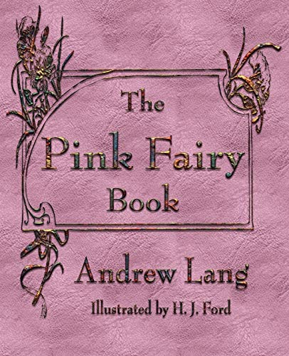 9781603862912: The Pink Fairy Book