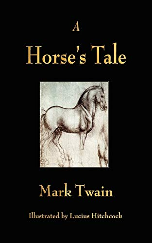 9781603862950: A Horse's Tale