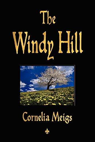 9781603862981: The Windy Hill