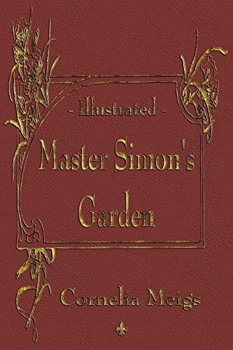 9781603862998: Master Simon's Garden