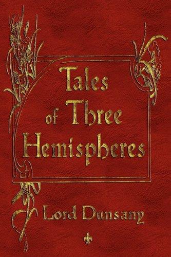 9781603863001: Tales of Three Hemispheres