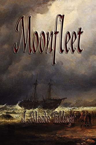 9781603863070: Moonfleet