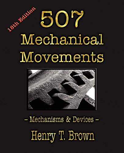 9781603863117: 507 Mechanical Movements: Mechanisms and Devices