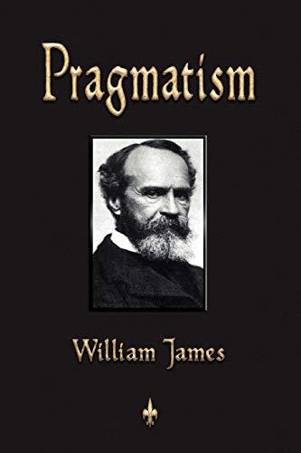9781603863223: Pragmatism