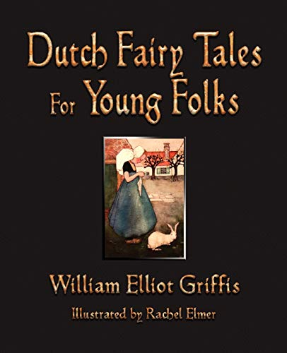9781603863247: Dutch Fairy Tales for Young Folks