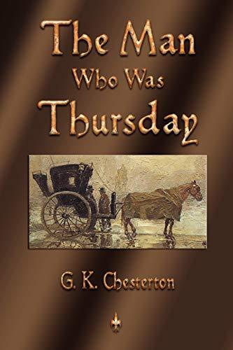 The Man Who Was Thursday: G. K. Chesterton