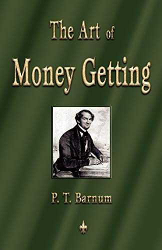 9781603863346 The Art Of Money Getting Golden Rules For Making