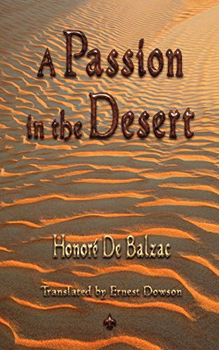 9781603863391: A Passion in the Desert