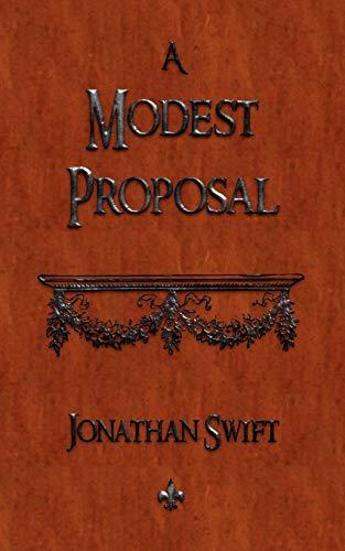 9781603863551: A Modest Proposal
