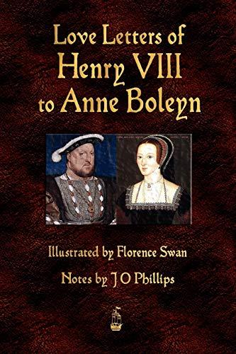 9781603863575: Love Letters of Henry VIII to Anne Boleyn