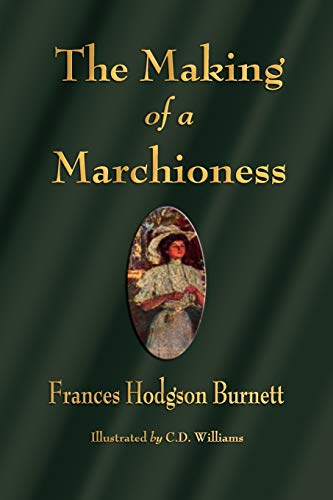 9781603863599: The Making of a Marchioness