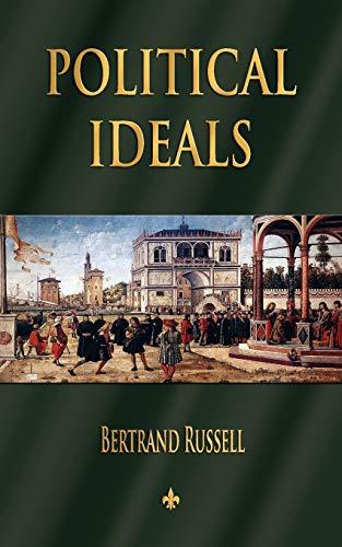 9781603863605: Political Ideals
