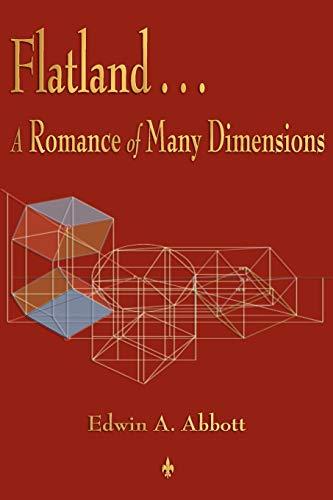 9781603863742: Flatland: A Romance of Many Dimensions