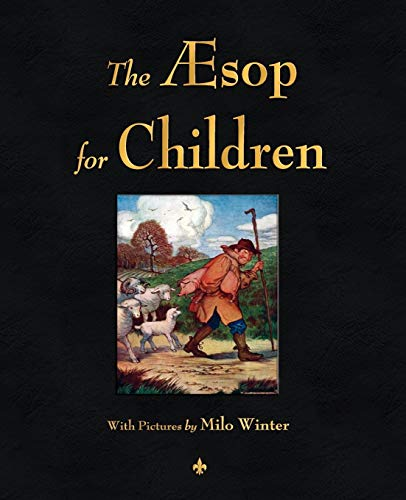 9781603863780: The Aesop for Children (Black & White Illustrations)