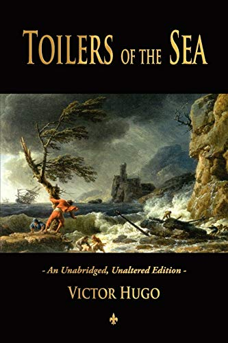 9781603863872: Toilers of the Sea