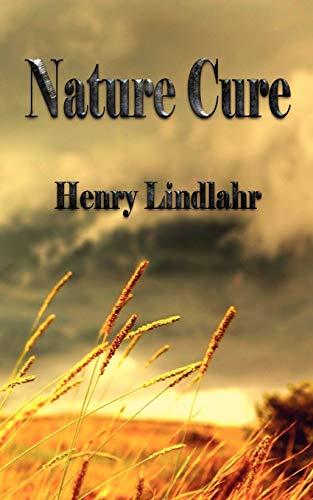 9781603863889: Nature Cure - Henry Lindlahr
