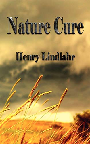 9781603863889: Nature Cure: Henry Lindlahr