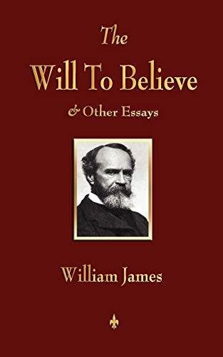 9781603863902: The Will to Believe and Other Essays in Popular Philosophy and Human Immortality