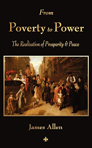 9781603863926: From Poverty To Power