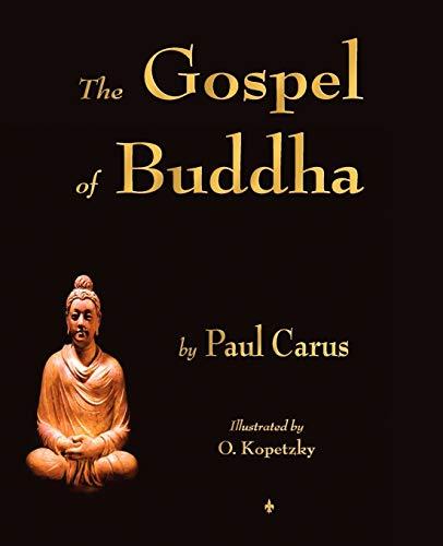 9781603863971: The Gospel of Buddha