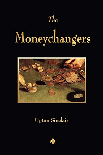 9781603864053: The Moneychangers