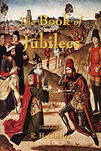 9781603864138: The Book of Jubilees Or, The Little Genesis
