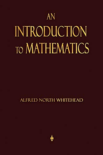 9781603864152: An Introduction To Mathematics