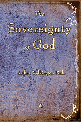 9781603864206: The Sovereignty of God