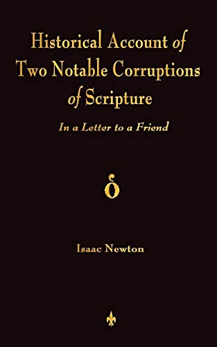 9781603864220: A Historical Account Of Two Notable Corruptions Of Scripture: In A Letter To A Friend