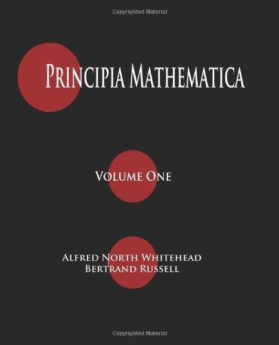 Principia Mathematica - Volume One