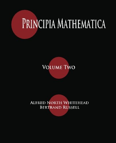 9781603864381: Principia Mathematica - Volume Two