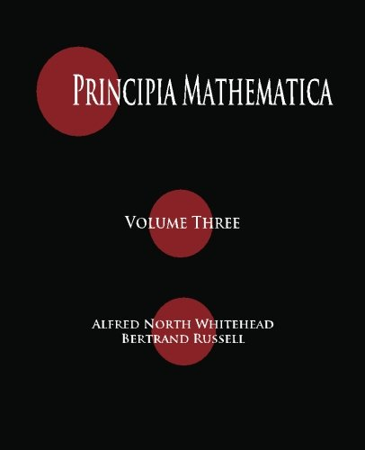 9781603864398: Principia Mathematica - Volume Three