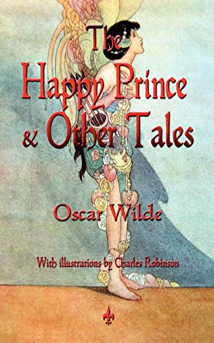 9781603864602: The Happy Prince & Other Tales